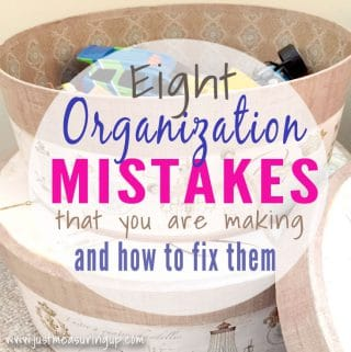 8 Organization Mistakes You're Making (and How to Fix Them Now)