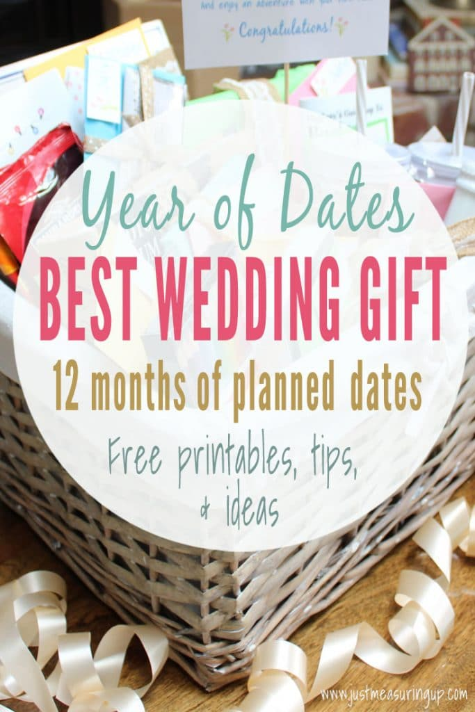 Need the BEST wedding gift idea? Make a Year of Dates Gift Basket - filled with 12 months of planned dates! Lots of printables and tips here!