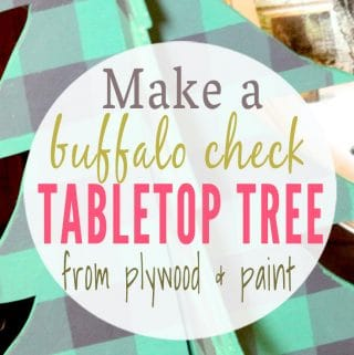 How to Make a Painted Buffalo Check Tabletop Christmas Tree